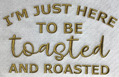 Embroidery Design: Toasted Roasted Lg 7.52w X 4.63h